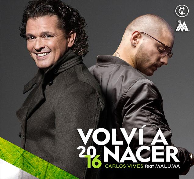دانلود آهنگ جديد Carlos Vives Ft. Maluma به نام Volví a Nacer