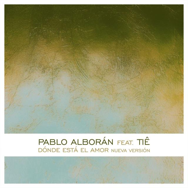 دانلود آهنگ جديد Pablo Alborán Ft Tiê به نام Dónde Está El Amo