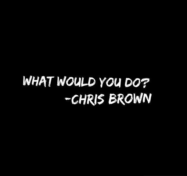 دانلود آهنگ جدید Chris Brown به نام What Would You Do