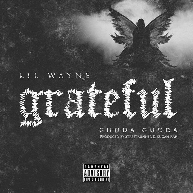 دانلود آهنگ جدید Lil Wayne به نام Grateful Feat. Gudda Gudda