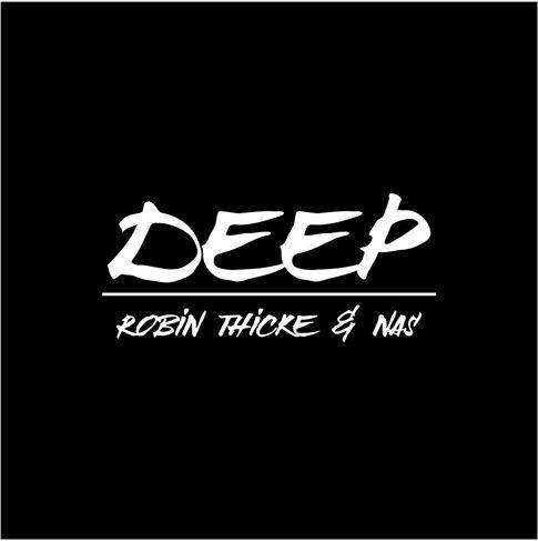 دانلود آهنگ جدید Robin Thicke & Nas به نام Deep
