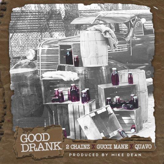 دانلود آهنگ جدید 2Chainz به نام Good Drank feat. Gucci Mane & Quavo