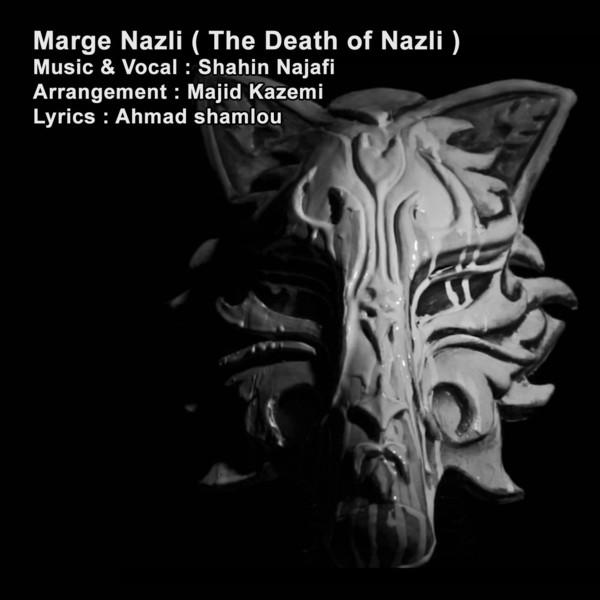 دانلود آهنگ جدید شاهین نجفی به نام مرگ نازلی