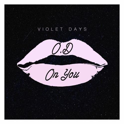 دانلود آهنگ جدید Violet Days به نام O.D On You