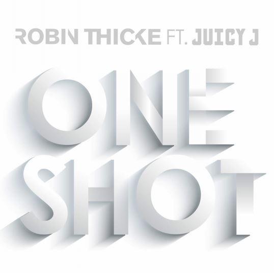 دانلود آهنگ جدید Robin Thicke به نام One Shot feat. Juicy J