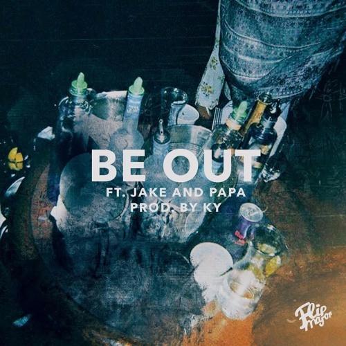 دانلود آهنگ جدید Flip Major به نام Be Out Ft. Jake&Papa