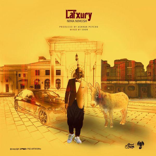 دانلود آهنگ جدید نیما نیموش به نام Lafxury