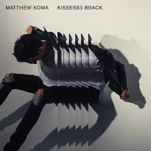 دانلود آهنگ جدید Matthew Koma به نام Kisses Back