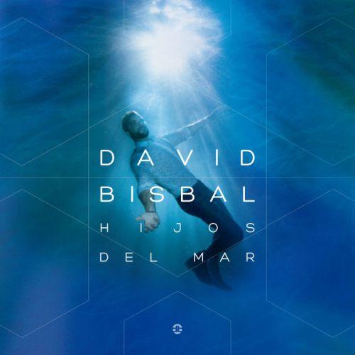 دانلود آلبوم جدید David Bisbal به نام Hijos Del Mar