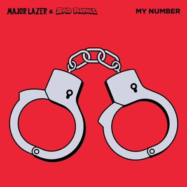 دانلود آهنگ جدید Major Lazer & Bad Royale به نام My Number