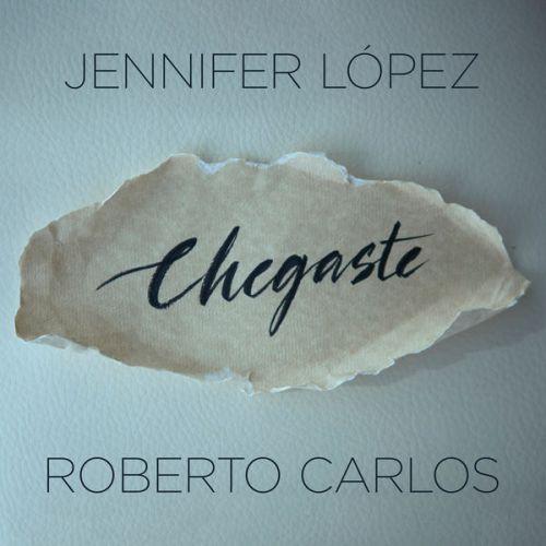 دانلود آهنگ جدید Jennifer Lopez & Roberto Carlos به نام Chegaste