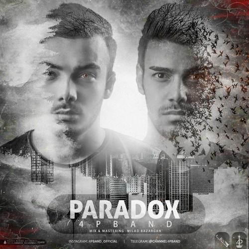دانلود آهنگ جدید 4P Band به نام پارادوکس