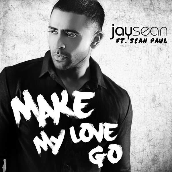 دانلود آهنگ جدید Jay Sean به نام Make My Love Go
