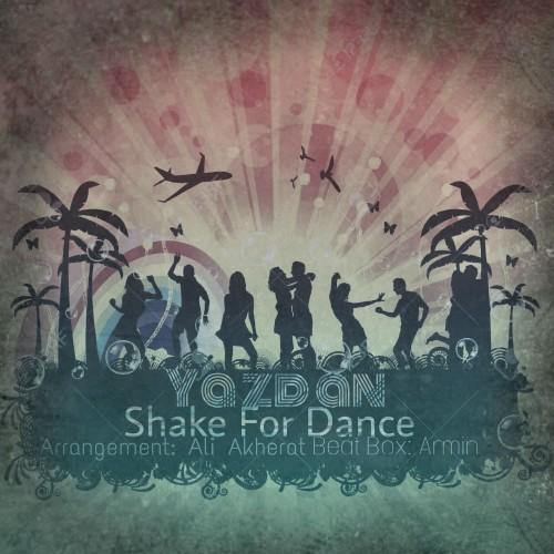 دانلود آهنگ جدید یزدان به نام Shake For Dance
