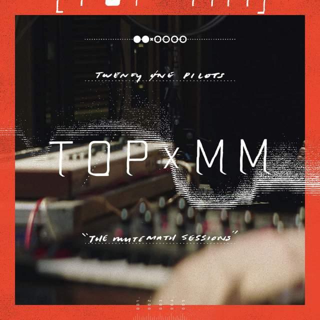 دانلود آهنگ جدید twenty one pilots به نام TOPxMM