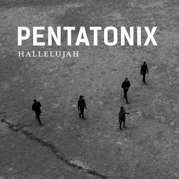 دانلود آهنگ جدید Pentatonix به نام Hallelujah