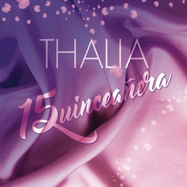 دانلود آهنگ جدید Thalía به نام Quinceañera