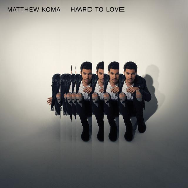دانلود آهنگ جدید Matthew Koma به نام Hard To Love