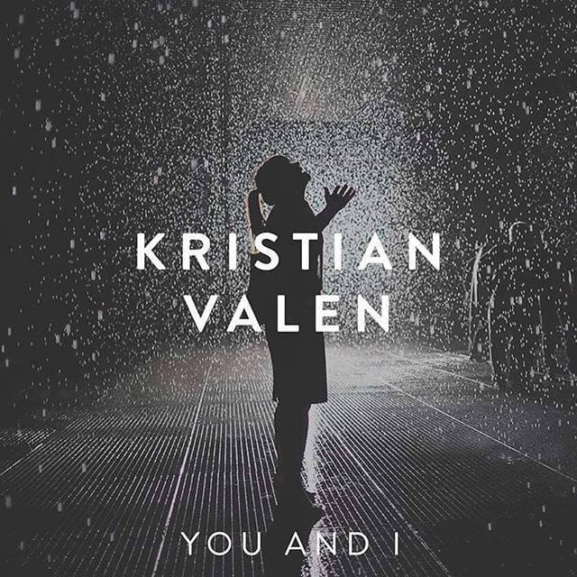 دانلود آهنگ جدید Kristian Valen به نام You and I