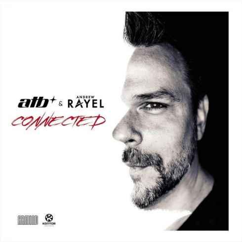 دانلود آهنگ جدید ATB & Andrew Rayel به نام Connected