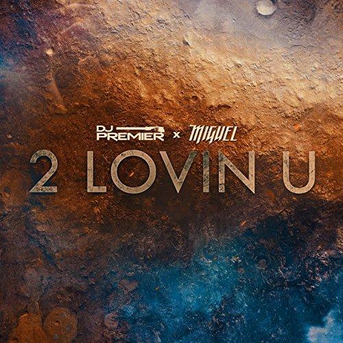 دانلود آهنگ جدید Miguel به نام 2 Lovin U