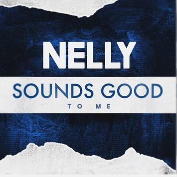 دانلود آهنگ جدید Nelly به نام Sounds Good to Me