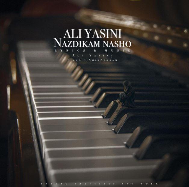 دانلود آهنگ جدید علی یاسینی به نام نزدیکم نشو