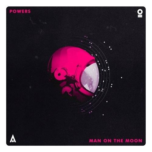 دانلود آهنگ جدید POWERS به نام Man On The Moon