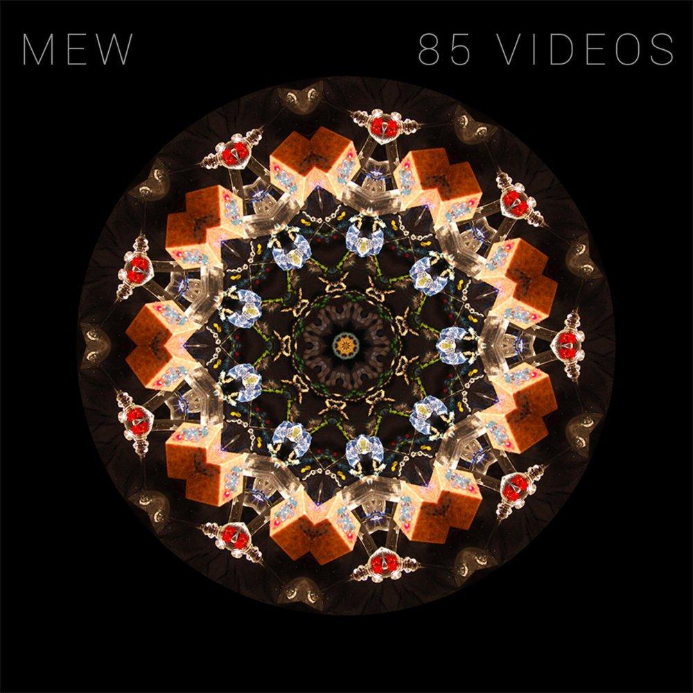 دانلود آهنگ جدید Mew به نام 85 Videos