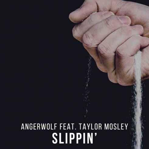 دانلود آهنگ جدید Angerwolf feat. Taylor Mosley به نام Slippin