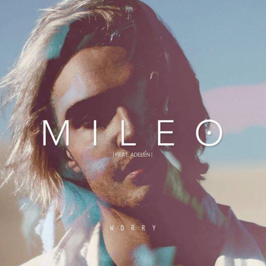 دانلود آهنگ جدید Mileo به نام Worry (feat. Adeln
