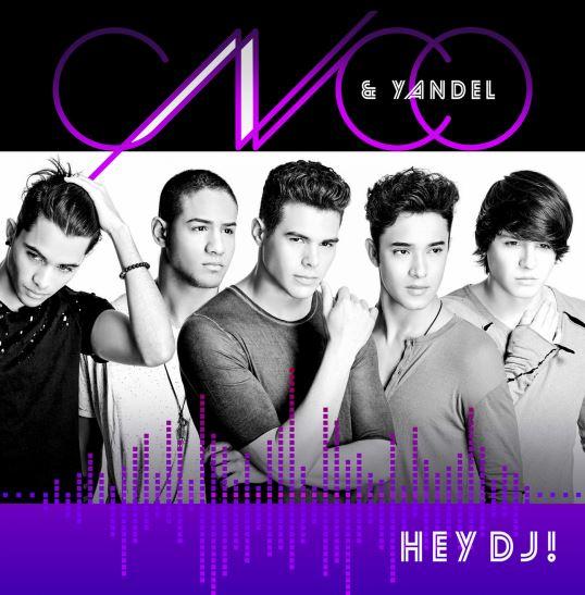 دانلود آهنگ جدید CNCO and Yandel به نام Hey DJ
