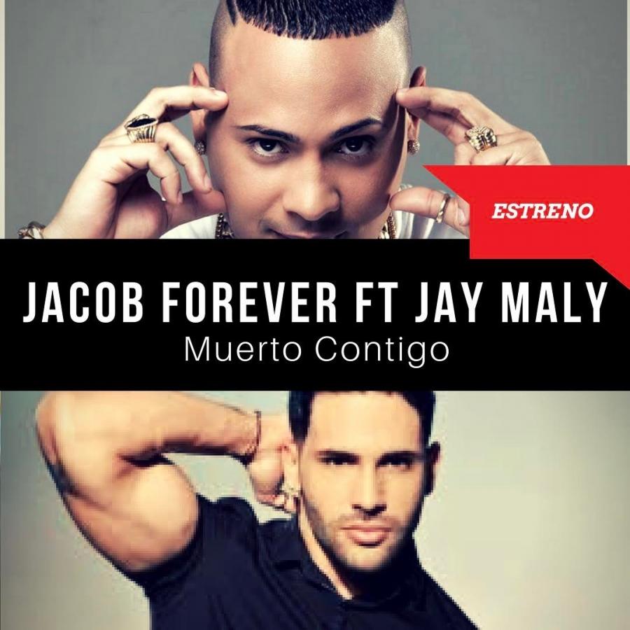 دانلود آهنگ جدید Jay Maly feat. Jacob Forever به نام Muerto Contigo