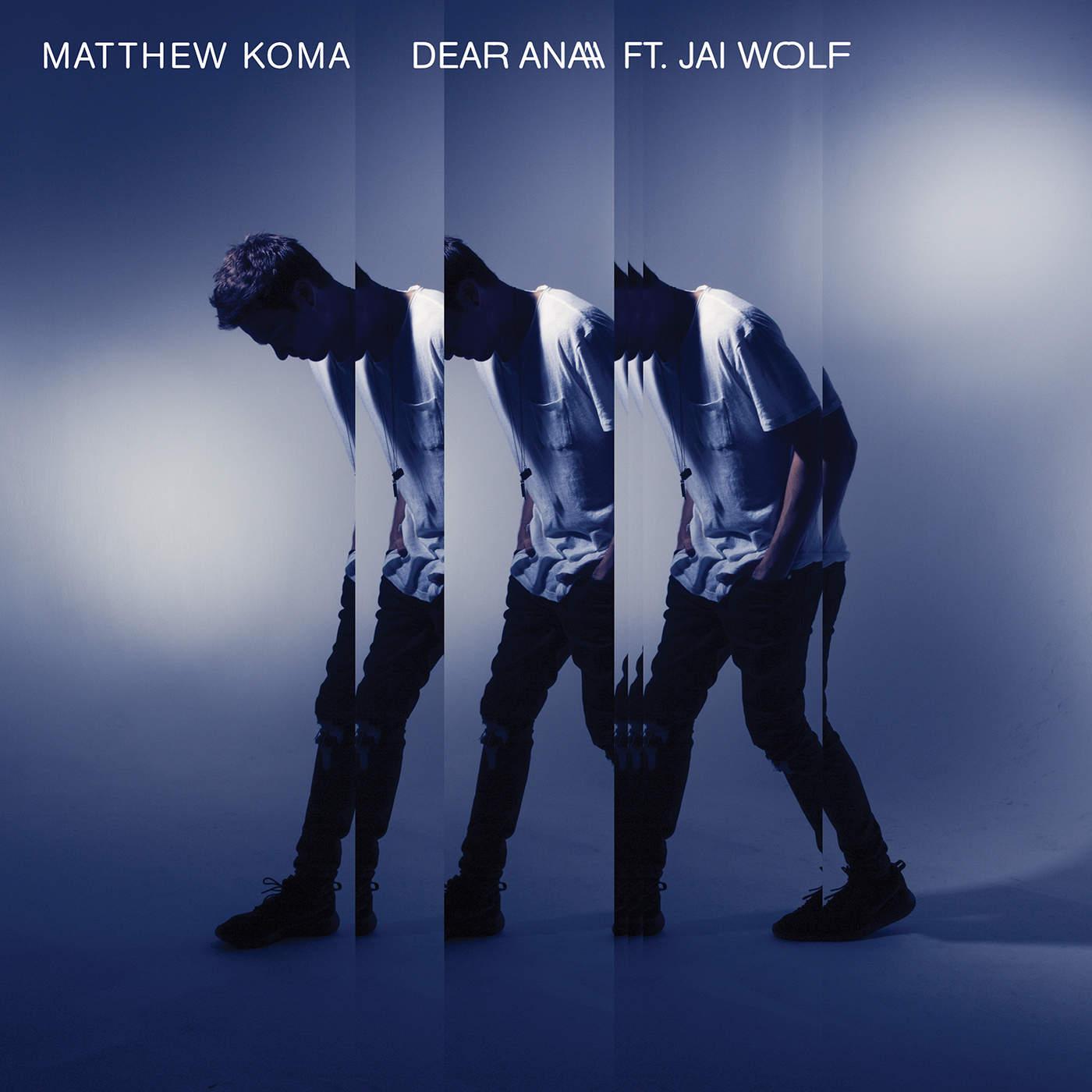 دانلود آهنگ جدید Matthew Koma به نام Dear Ana (feat. Jai Wolf