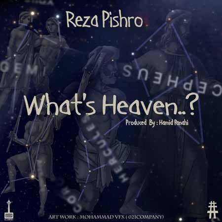 دانلود آهنگ جدید رضا پیشرو به نام چه خبر از بهشت